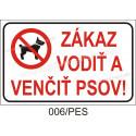Zákaz vodiť a venčiť psov