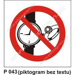Zákaz nosenia hodiniek a šperkov