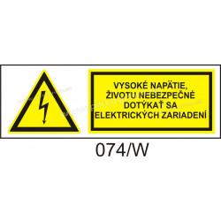 Vysoké napätie, životu nebezpečné dotýkať sa elektrických zariadení!