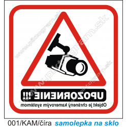 Objekt je chránený kamerovým systémom (na sklo)