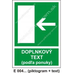Úniková cesta - únikový východ (E 004) vľavo