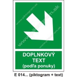 Smer na dosiahnutie bezpečia (E 014) vpravo dole
