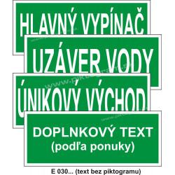 Textové značky (iný bezpečný stav alebo prostriedok na zaistenie bezpečnosti) - E 030