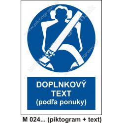 Príkaz na použitie ochranných pásov