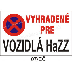 Zákaz parkovania, vyhradené pre vozidlá hasičského a záchranného zboru