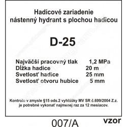 Hadicové zariadenie D-25 označenie