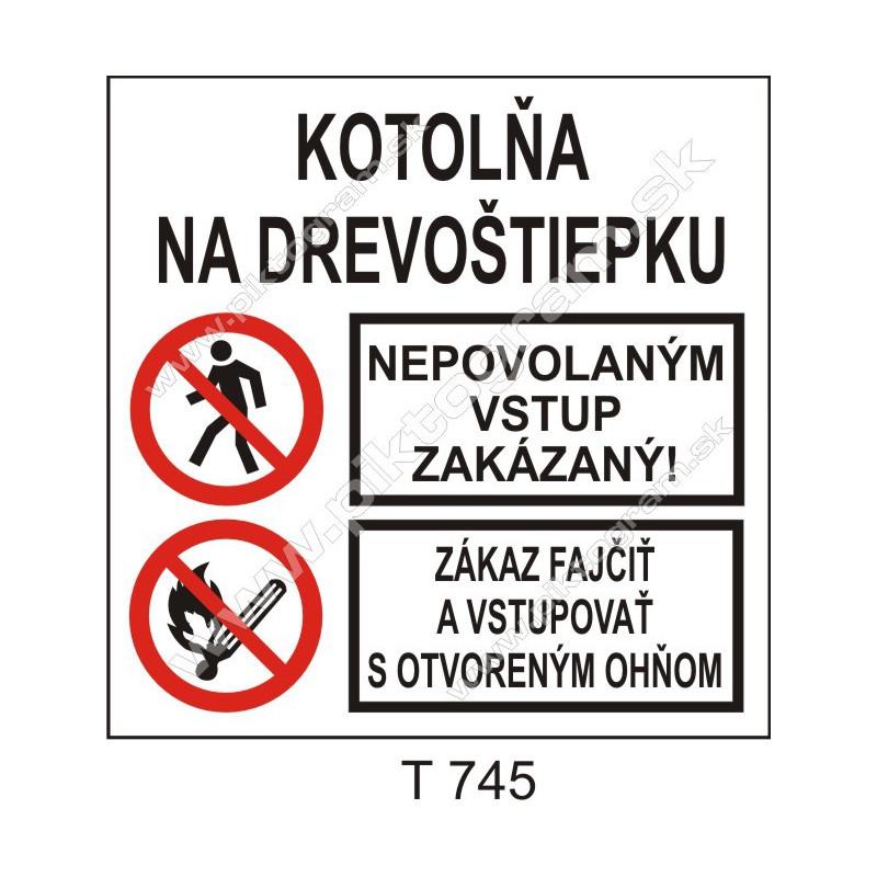 Kotolňa na drevoštiepku. Nepovolaným vstup zakázaný! Zákaz fajčiť a vstupovať s otvoreným ohňom