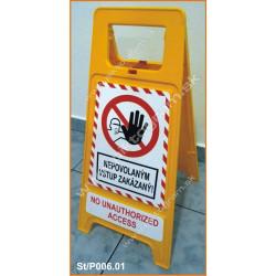 Plastový stojan - Nepovolaným vstup zakázaný!