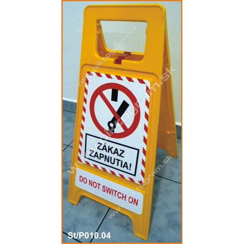 Plastový stojan - Zákaz zapnutia!