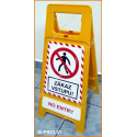Plastový stojan - Zákaz vstupu!