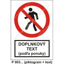 Vstup zakázaný (piktogram + text)