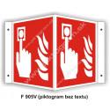 """Tlačidlový hlášič požiaru (podľa ISO 7010) - obojstranné priestorové označenie v tvare """"V"""""""