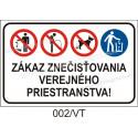 Zákaz znečisťovania verejného priestranstva!