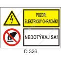 Pozor elektrický ohradník! Nedotýkaj sa!