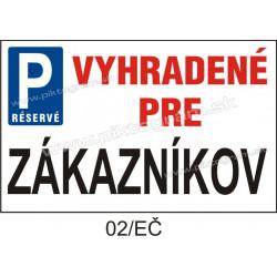 Parkovanie vyhradené pre zákazníkov
