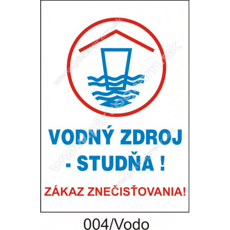Vodný zdroj - studňa! Zákaz znečisťovania!
