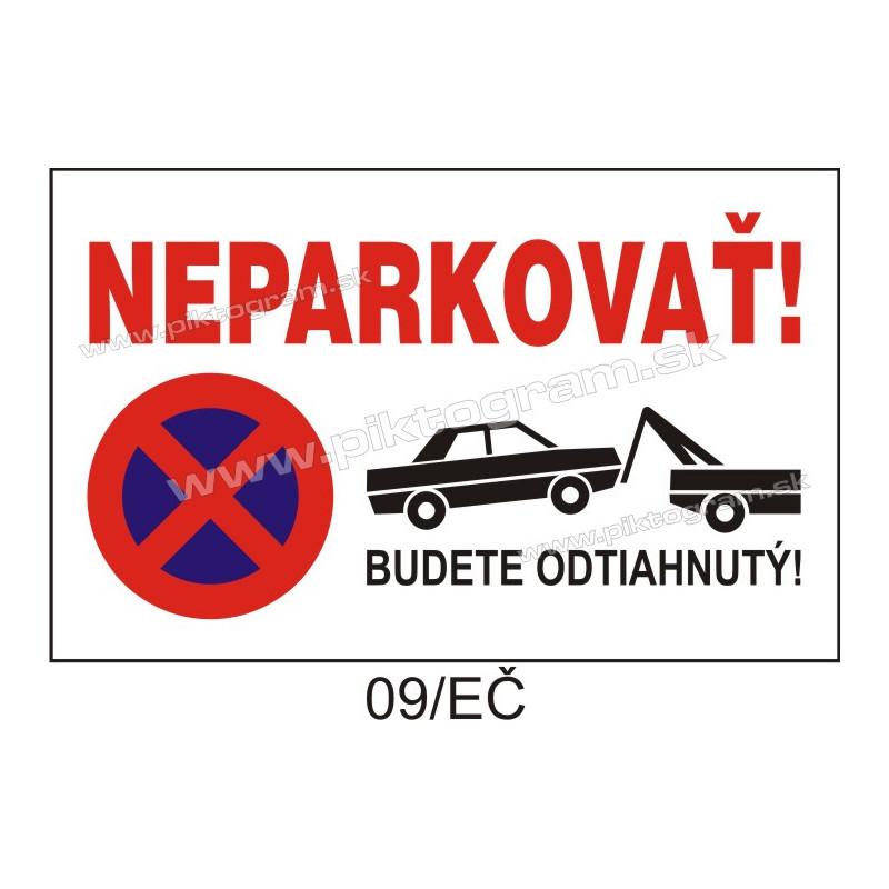 Neparkovať! Budete odtiahnutý!