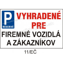 Parkovanie vyhradené pre firemné vozidlá a zákazníkov