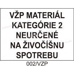 VŽP materiál kategórie 2 neurčené na živočíšnu potrebu