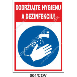 Dodržujte hygienu a dezinfekciu!