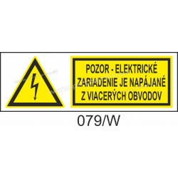Pozor - elektrické zariadenie je napájané z viacerých obvodov