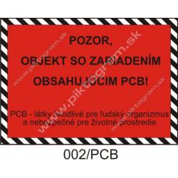 Pozor, objekt so zariadením obsahujúcim PCB!