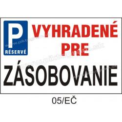 Parkovanie vyhradené pre zásobovanie