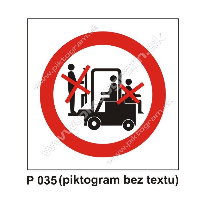 Zákaz dopravy osôb na čelnom nakladači