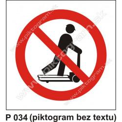 Zákaz jazdy na paletových vozíkoch