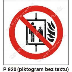 Zákaz používať výťah v prípade požiaru