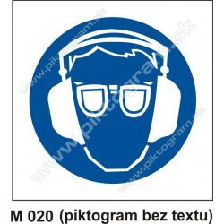 Príkaz na ochranu zraku a sluchu