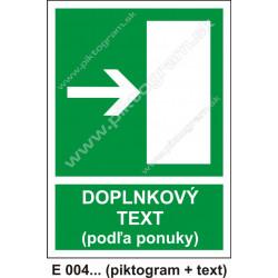 Úniková cesta - únikový východ (E 004) vpravo
