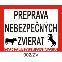 Preprava nebezpečných zvierat