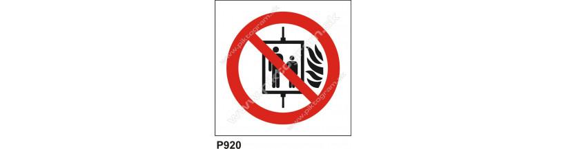 Zákaz používať výťah v prípade požiaru - bezpečnostné značky