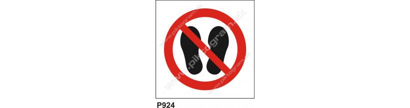 Zákaz prechádzať a stáť na tomto mieste - bezpečnostné značenie