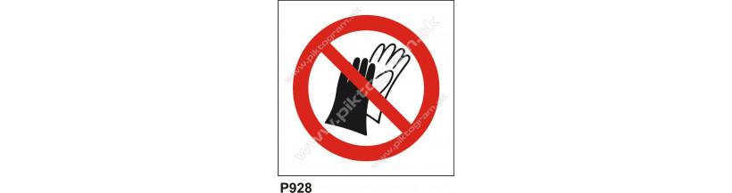 Zákaz používať ochranné rukavice - bezpečnostná značka