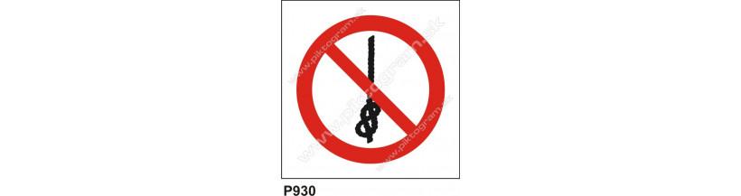 Zákaz viazať uzly na lane - bezpečnostné BOZP značenie