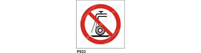 Zákaz používať na brúsenie za mokra - bezpečnostné samolepky a tabuľky