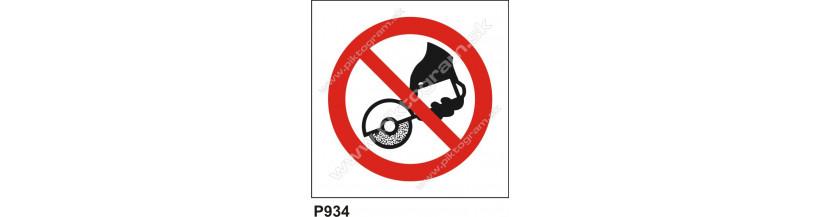 Zákaz používať ručnú brúsku - bezpečnostné značky