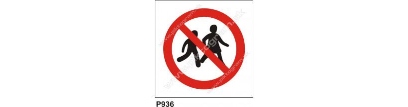 Zákaz vstupu pre deti - bezpečnostná značka