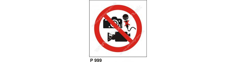 Zákaz audio-vizuálneho záznamu - bezpečnostné tabuľky a nálepky