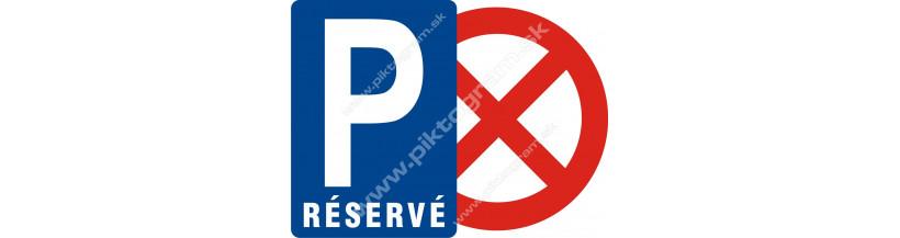 Parkovanie vyhradené - zákaz parkovať výjazd - budete odiahnutý