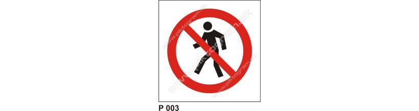 Zákaz vstupu pre chodcov - piktogramy s nápisom aj bez