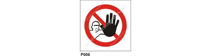 Nepovalým vstup zakázaný - piktogramy s textom