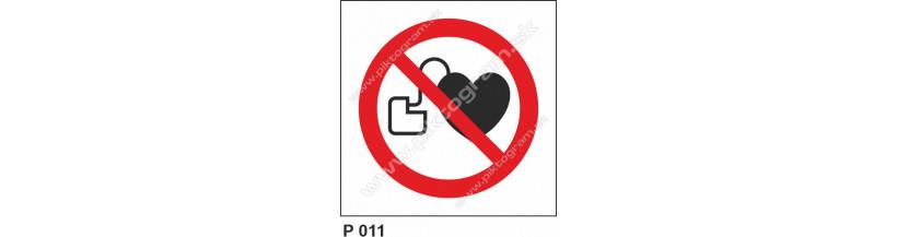 Zákaz vstupu osobám s kardiostimulátorom - bezpečnostné označenie