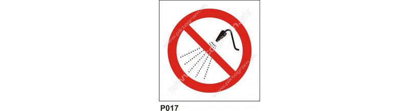 Zákaz striekania vodou - piktogramy a nápisy