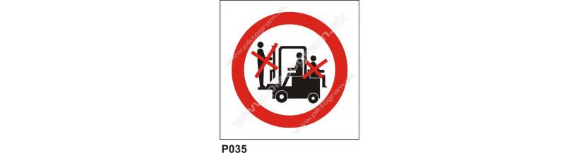 Zákaz dopravy osôb na čelnom nakladači - bezpečnostné značky