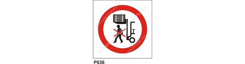 Zákaz vstupu pod zodvihnuté bremeno - bezpečnostné značenie