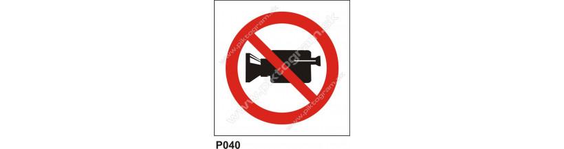 Zákaz filmovania - bezpečnostné tabuľky a pvc samolepky