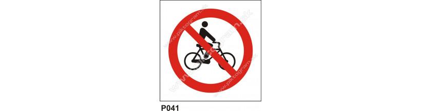 Zákaz vjazdu s bicyklom - bezpečnostné značky